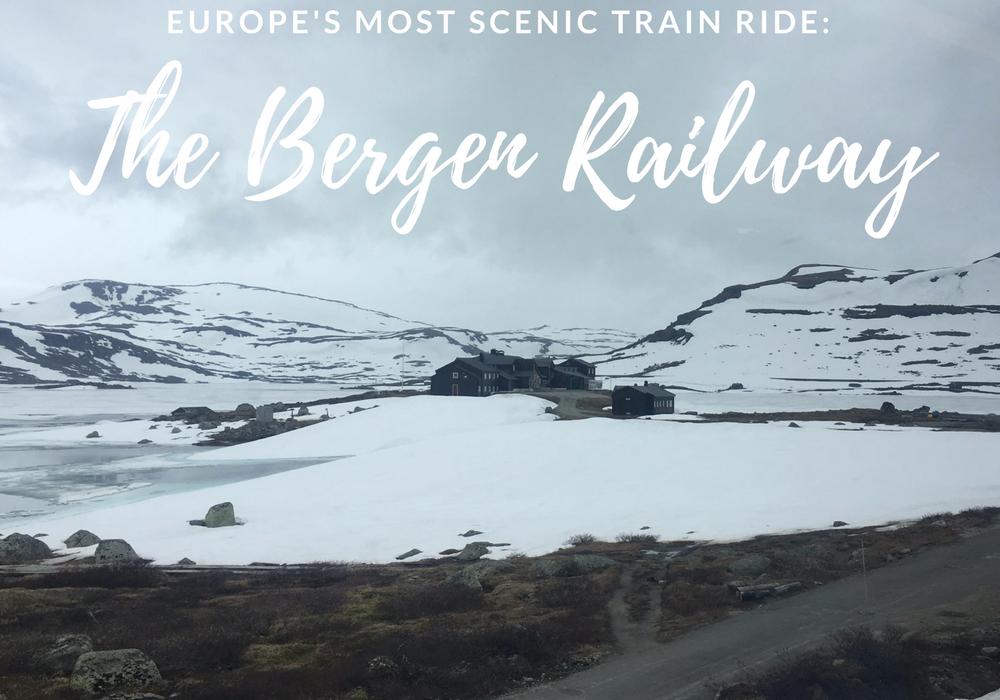 The Bergen Railway: Europe's Most Scenic Train Ride