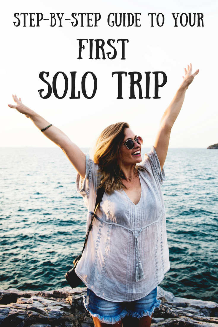 Step by step guide to your first solo travel trip
