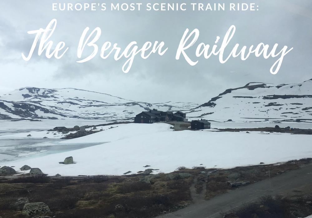 The Bergen Railway: Europe's Most Scenic Train Ride